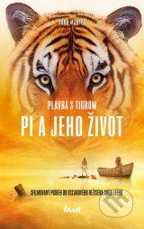 ✓  ✓ ✓ Plavba s tigrom - Pi a jeho zivot (Yann Martel) DONE