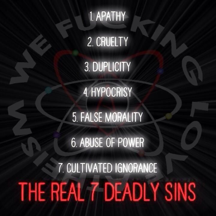 The REAL Seven Deadly Sins (although Sin Itself Does Not