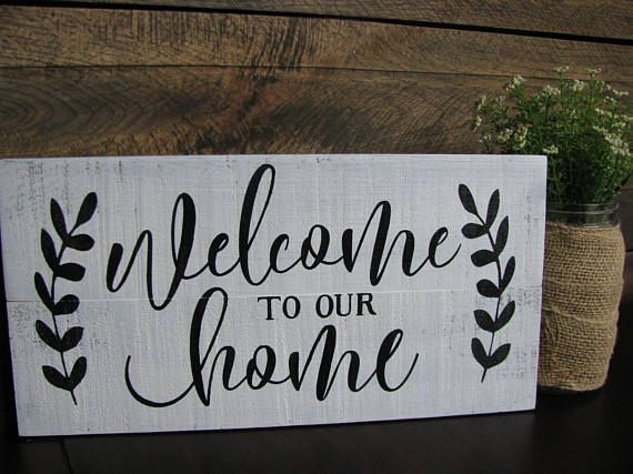 Welcome To Our Home Wood Sign Rustic Sign Home Decor Farmhouse Wood Signs For Home Handmade Home Warm Home Decor