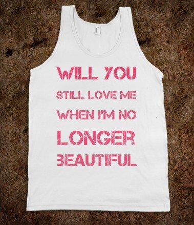 #Skreened                 #love                     #will #still #love        will you still love me                              http://www.seapai.com/product.aspx?PID=729321