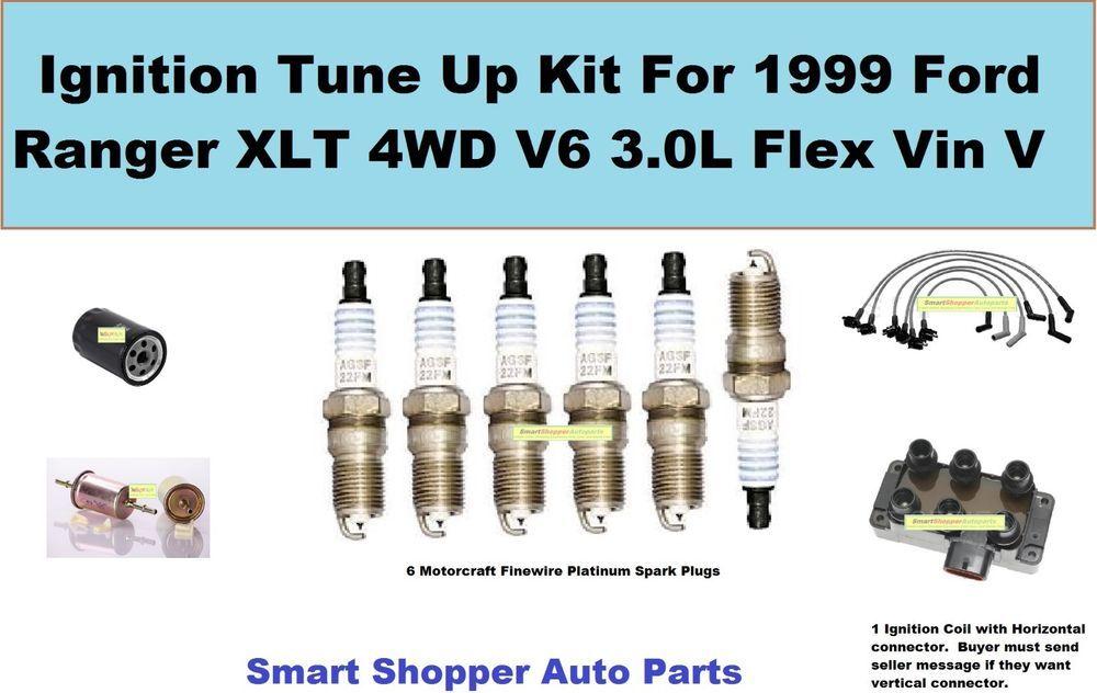 Ignition Tune Up For 1999 Ford Ranger XLT V6 3.0L Ignition