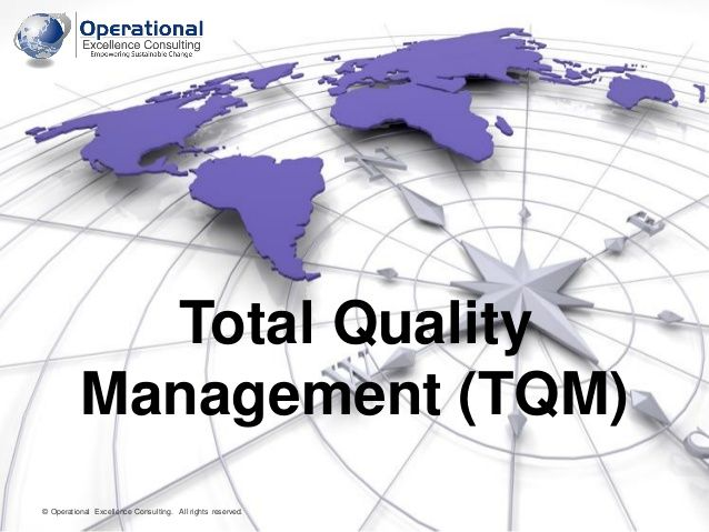 total quality management  tqm  by operational excellence consulting by operational excellence