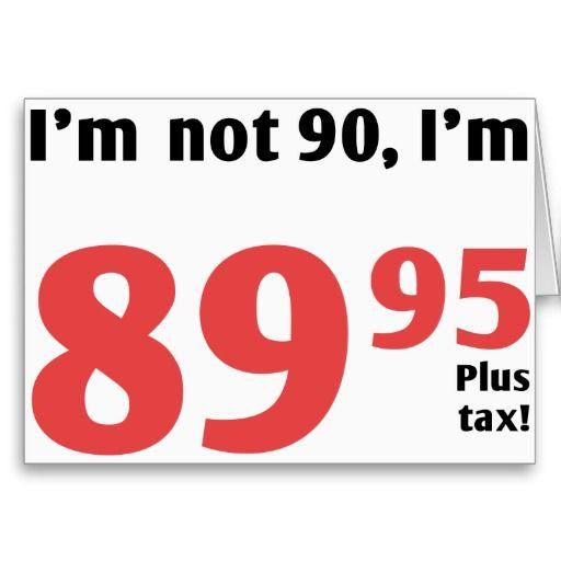 Fun 90th Birthday Plus Tax Card