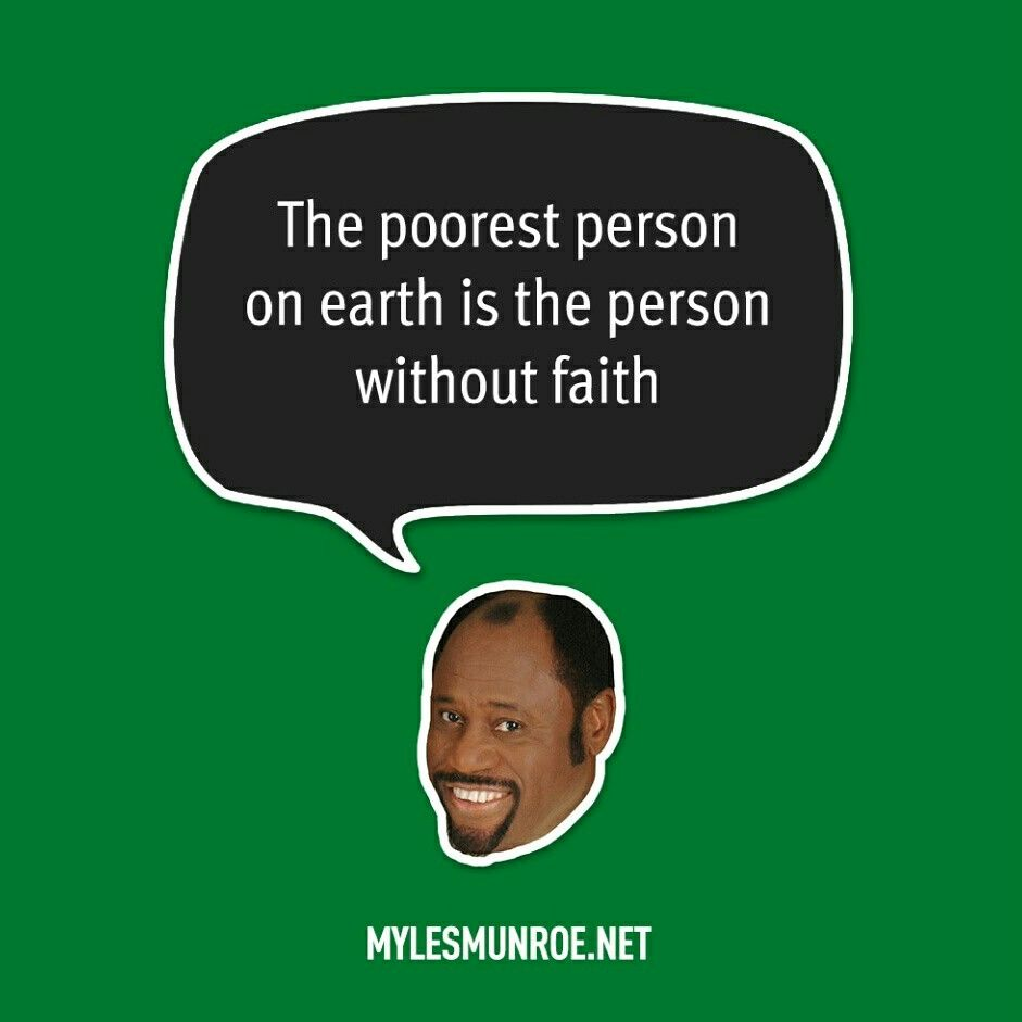 The Poorest Person On Earth Is The Person Without Faith - The poorest person on earth