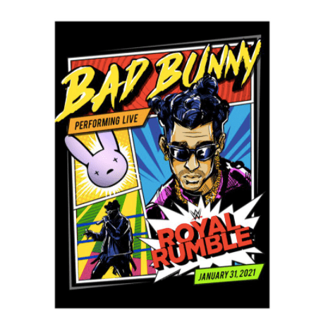 Wwe Releases Bad Bunny X Royal Rumble 2021 Merch Pursuit Of Dopeness In 2021 Bunny Poster Royal Rumble Retro Cartoons