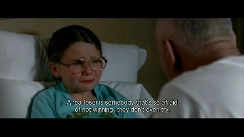 A real loser is somebody that's so afraid of not winning, they don't even try. | Little Miss Sunshine