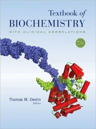 Textbook of Biochemistry with Clinical Correlations / Edition 7 by