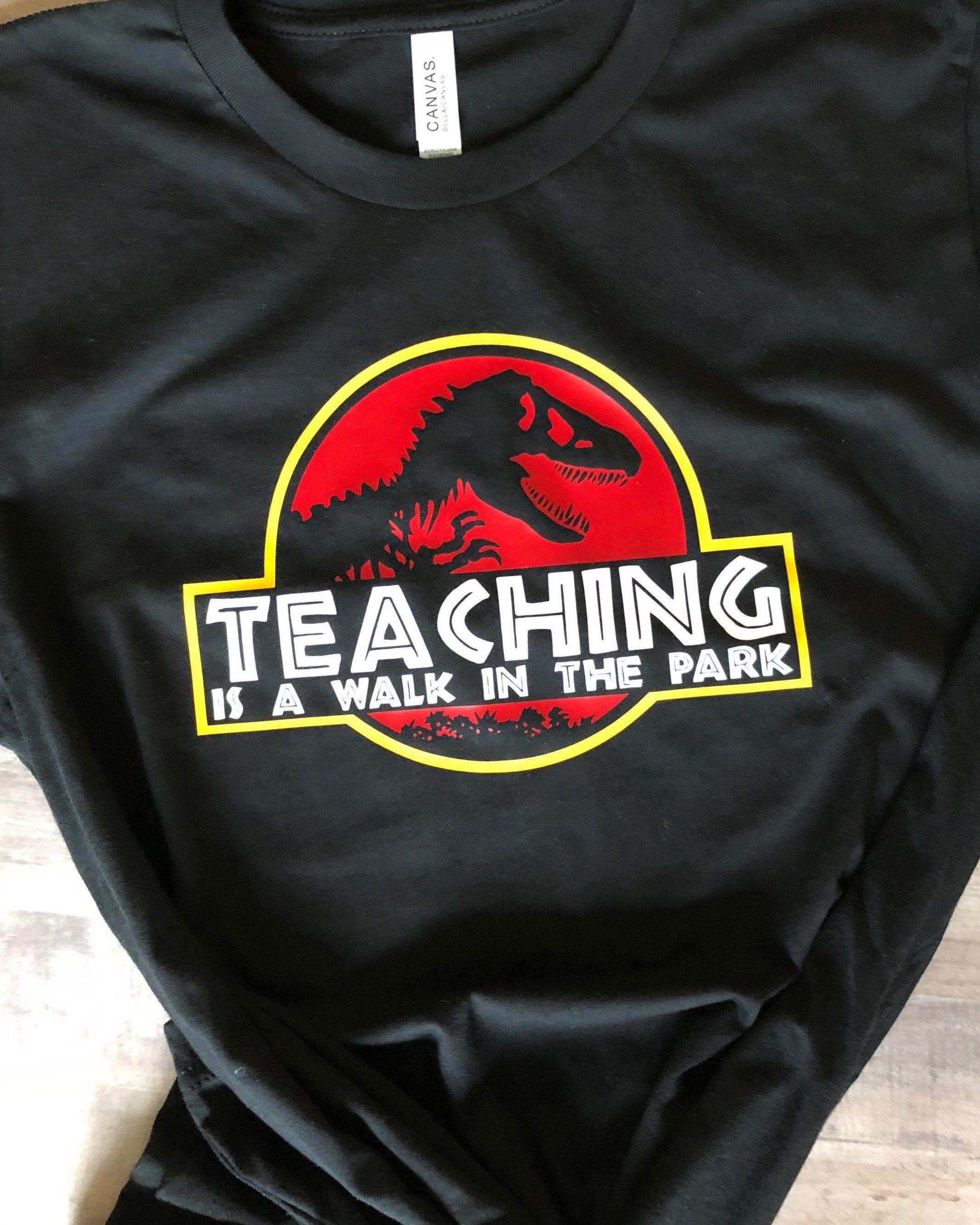 Teachers Jurassic Park T Shirt Google Search Teacher Tees School Shirt Designs Teacher Shirts
