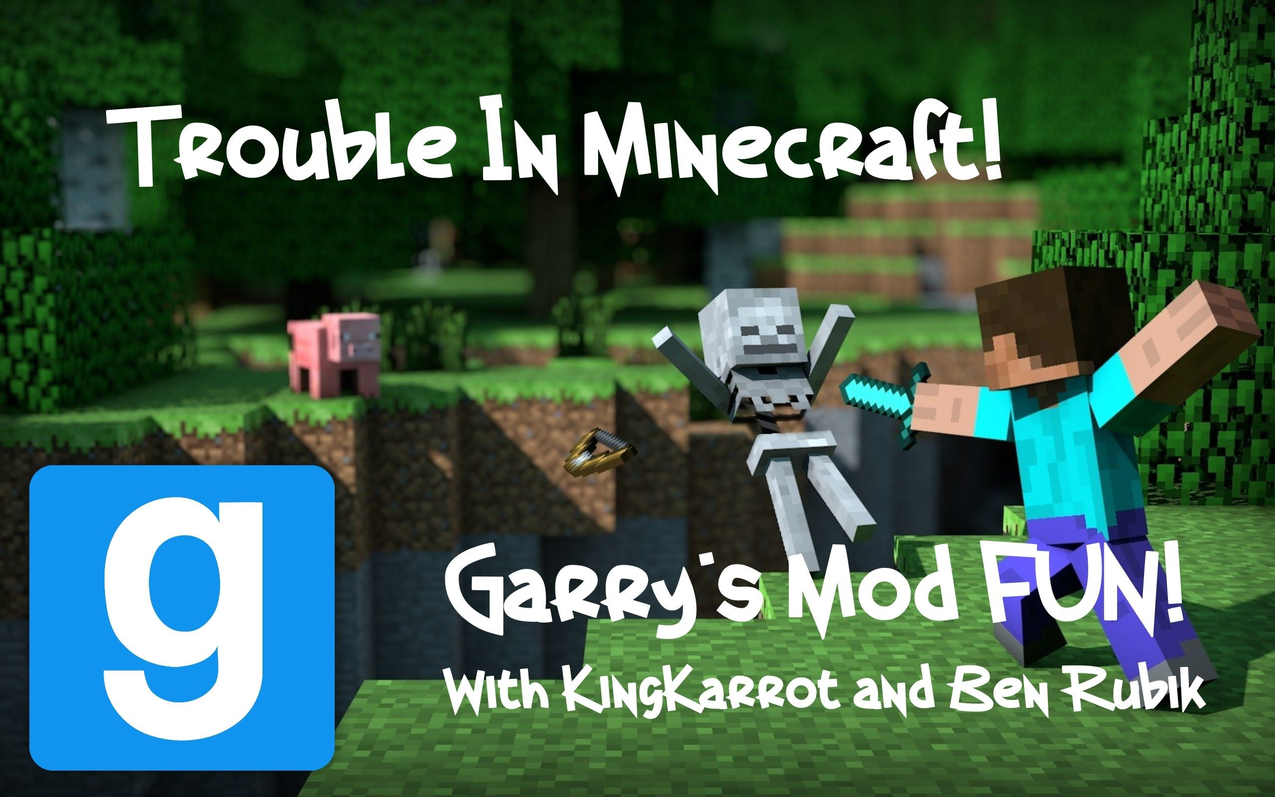 YouTube - Gmod: Trouble in Minecraft - (Garry's Mod Trouble