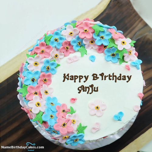 Happy Birthday Anju - Video And Images in 2019 | Baking | Cake name