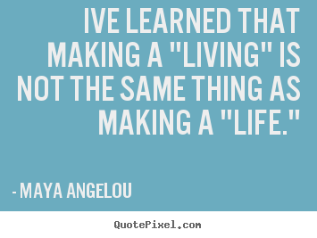 Love Quotes Maya Angelou Alluring Mia Angelou Quotes .maya Angelou More Inspirational Quotes