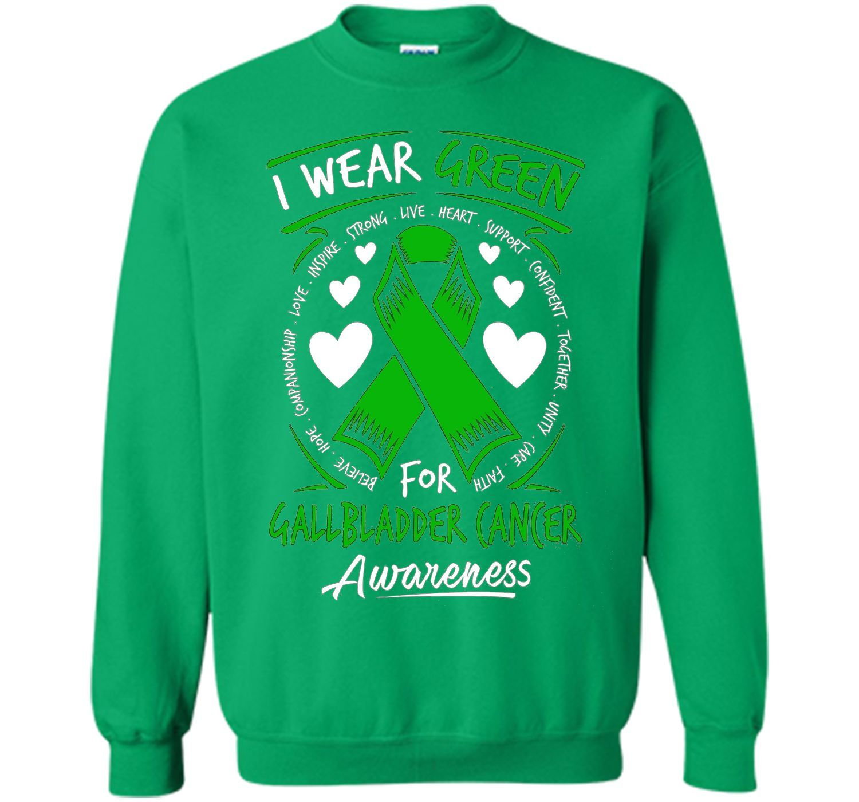 I Wear Green For Gallbladder Cancer Awareness T Shirt