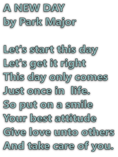 A New Day Poem By Park Major New Day Good Attitude Poems