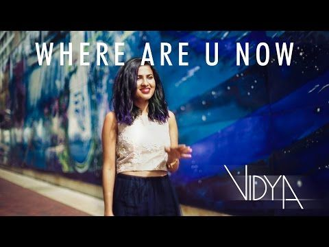 Amazing Where Are U Now Remix Song Will Make You Dance 10x More Than You Did To The Original Now Song Vidya Vox Bollywood Songs