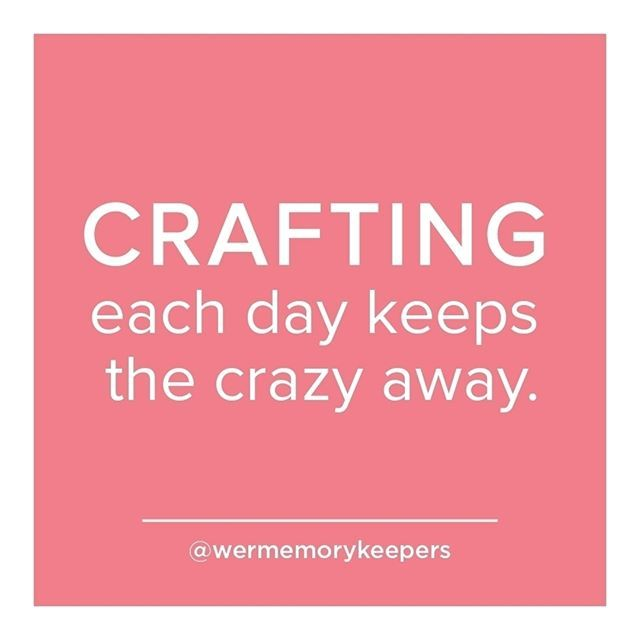 No Words Necessary Doctor S Orders From Wermemorykeepers Craft Memes Crafts We R Memory Keepers