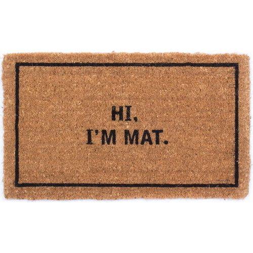 Found It At Wayfair Hi I M Mat Doormat Door Mat Funny