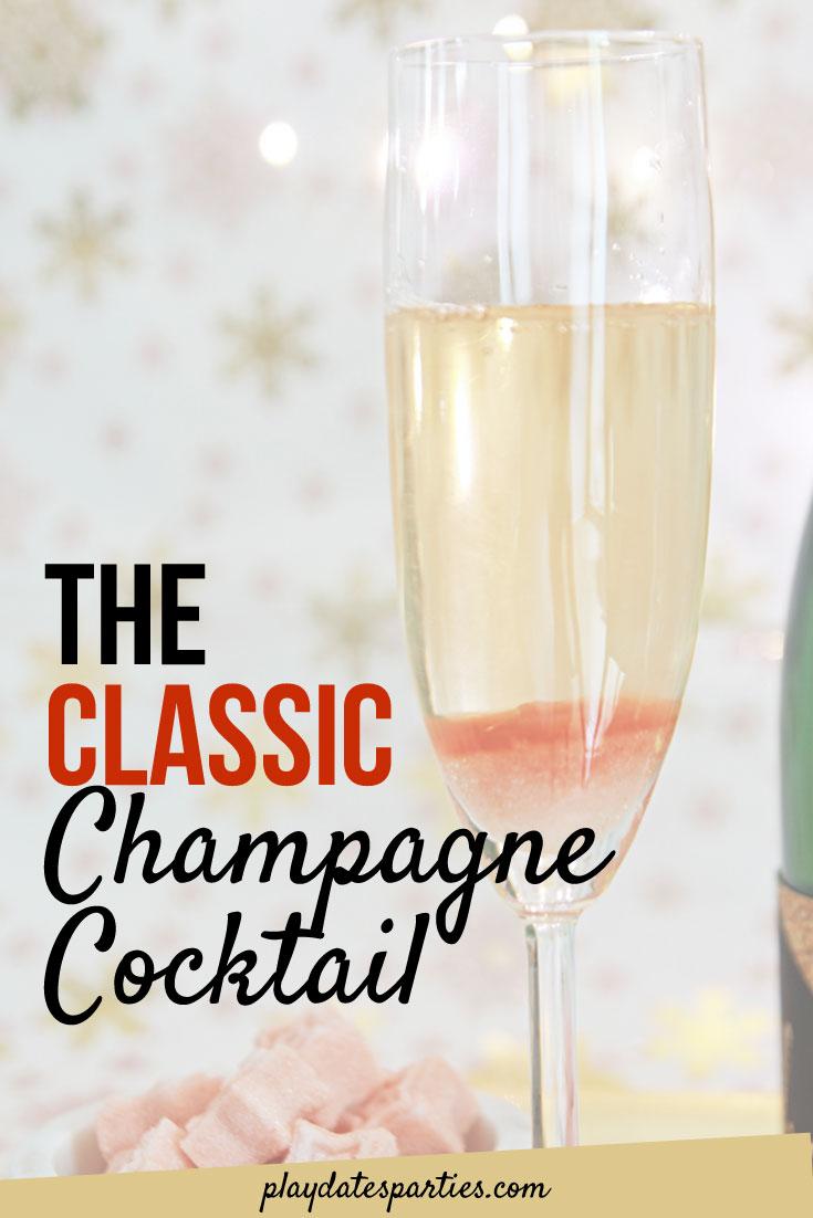 The Classic Champagne Cocktail Recipe Recipe Champagne Recipes Cocktails Classic Champagne Cocktail Recipe Champagne Cocktail