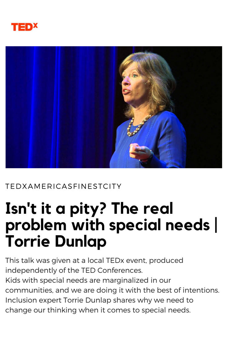 Isnt It Pity Real Problem With Special >> Consider How Shifting Your Own Mental Model Around Disability Can