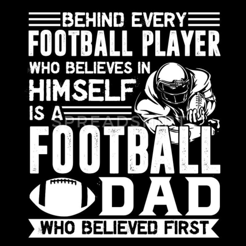 Football Player Dad Shirt - Men\'s Premium T-Shirt | Football ...