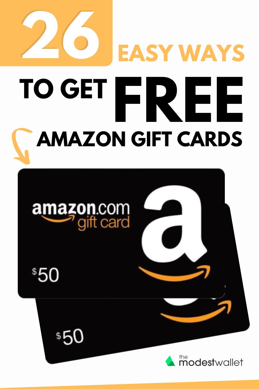 26 Easy Ways To Get Free Amazon Gift Cards Amazon Gift Card Free Free Amazon Products Amazon Gift Cards