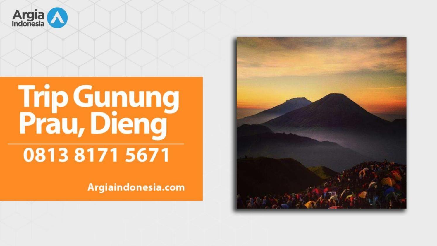Wa 0813 8171 5671 Paket Wisata Bukit Sikunir Dieng Wonosobo Beach Fiesta  Ke Bali Dan Lombok Travel Murah Trip Obyek Di Gunung