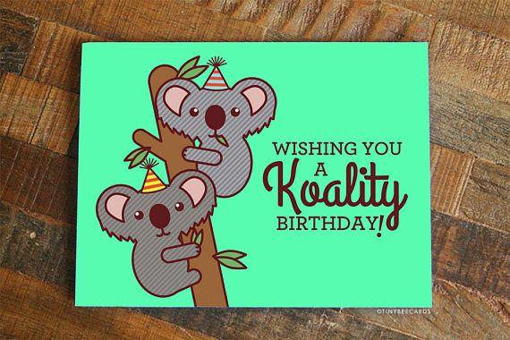 Funny Koala Birthday Card Koality Birthday Bday Card For Friend