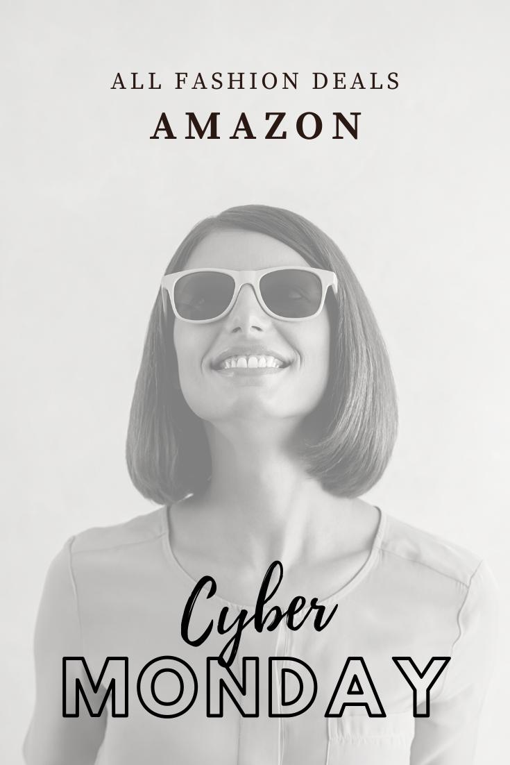 Cyber Monday 2019 Fashion Deals on Amazon Fashion deals