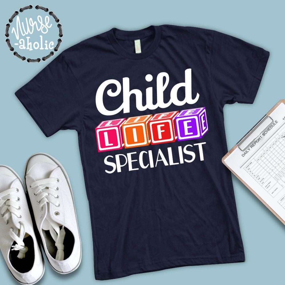 Child life specialist shirt pediatric health care