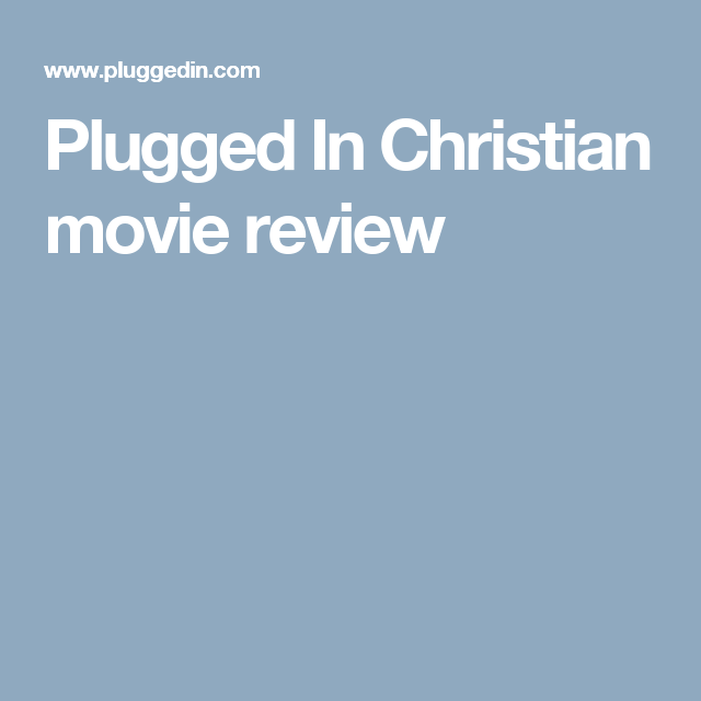 Plugged In Movie Review