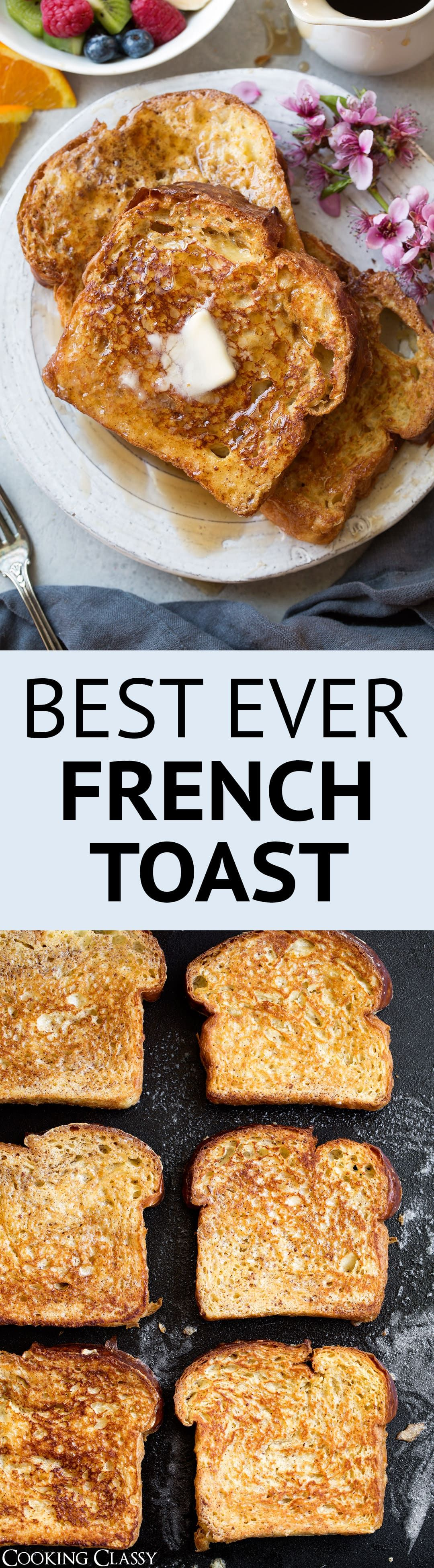 Photo of French Toast {Best Easy Recipe} – Cooking Classy