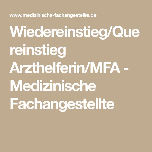 Wiedereinstieg Quereinstieg Arzthelferin Mfa Medizinische Fachangestellte Wiedereinstieg Medizinische Fachangestellte Helfer
