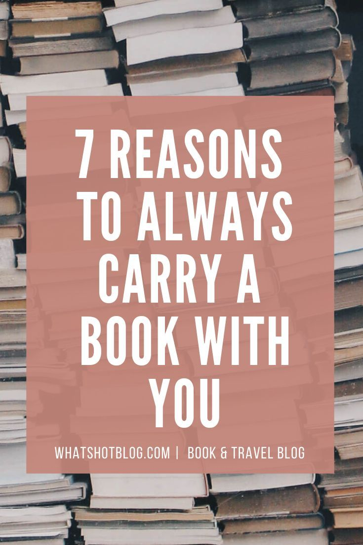 I don't go anywhere without a book these days. Here are the top  7 reasons why you should always carry a book with you. You'll end up getting through your TBR, reading more, feeling smarter and more productive too. These bookish things will have any die hard bookworm nodding along! #whatshotblog #booklover #booklovers #bookworm #bookish #bookblog #bookblogger #reading