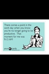 Yes. I do have days like this.