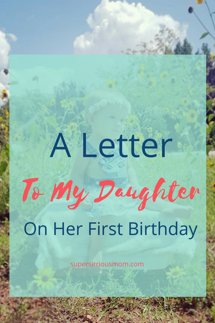 A Letter To My Daughter On Her First Birthday 1st Present Girl Best