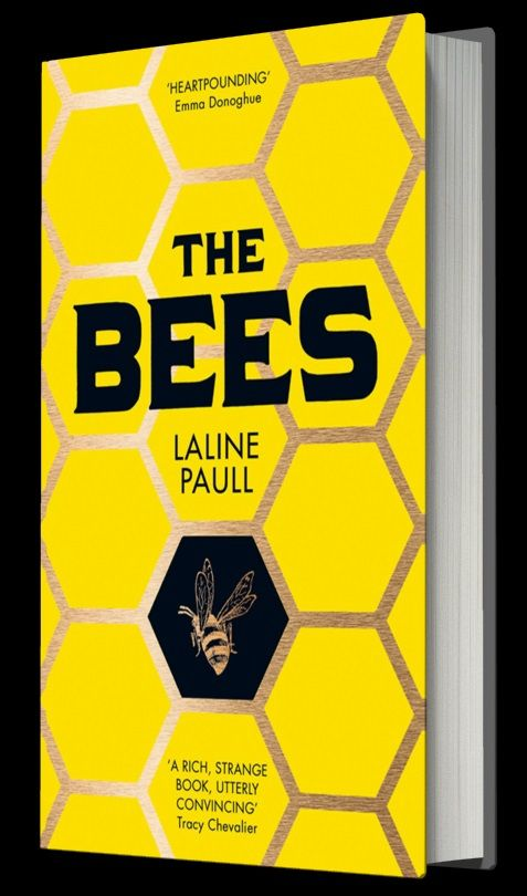 The Bees By Laline Paull Review A Fantasy With A Sting In Its Tail Bee Book Books Bee