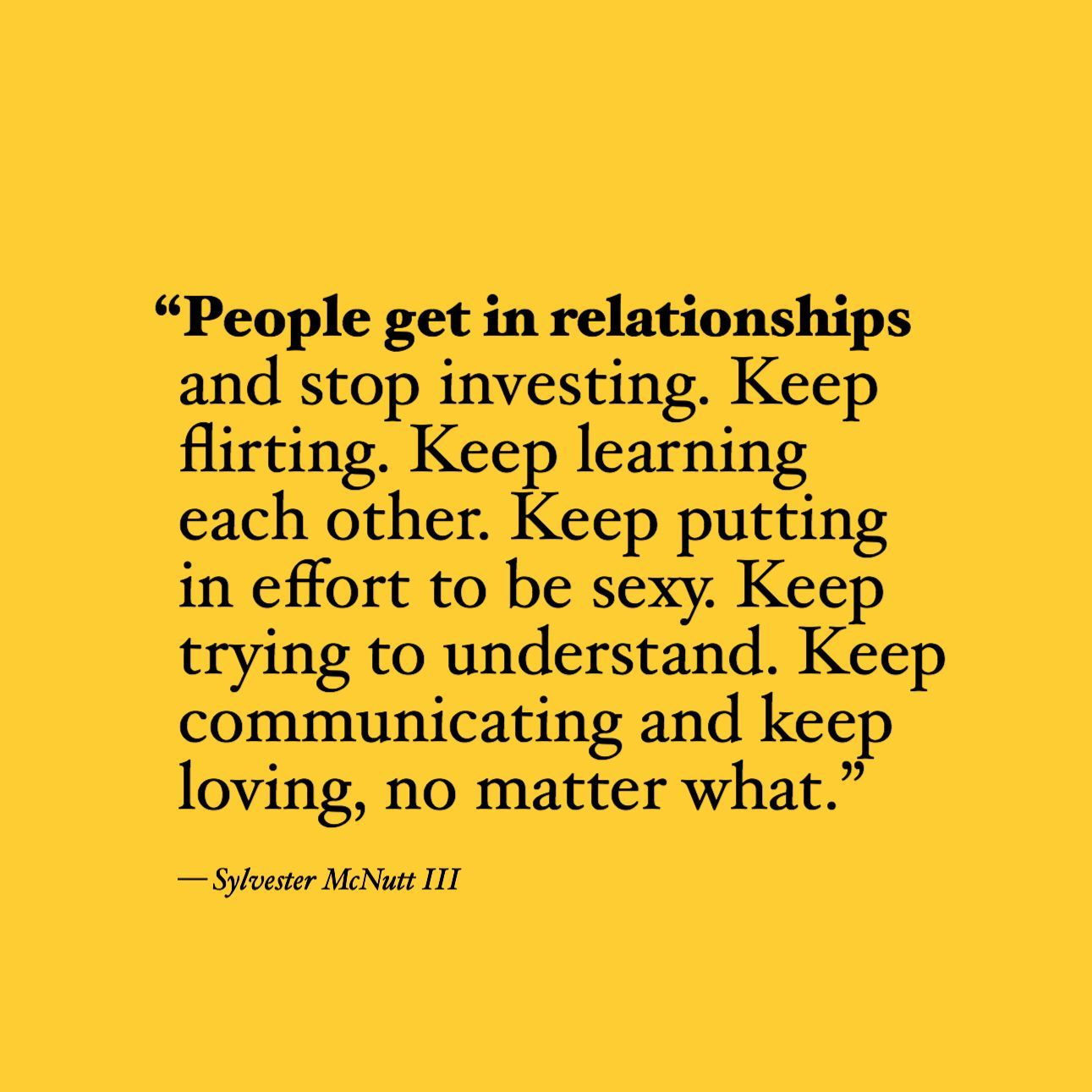 If You Care About Investing Into Your Relationship Comment Invest So We Can Feel Your Energy The Only Flirting Quotes Flirting Quotes For Him Flirting Memes