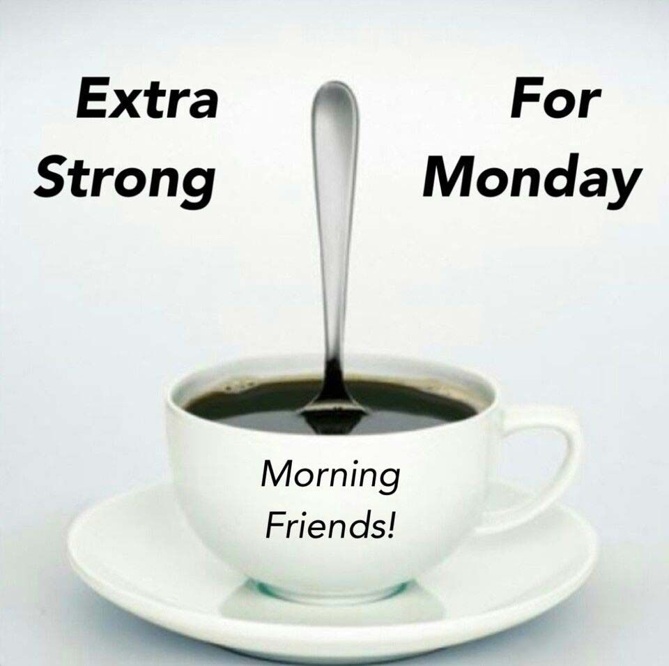 Coffee For Monday Monday Coffee Monday Morning Coffee Coffee Quotes Morning