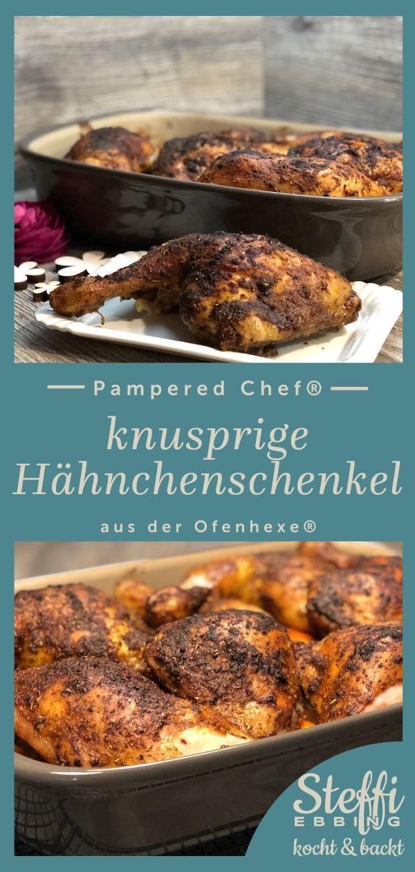 ᐅ Rezept Hähnchenschenkel ⇒ Ofenhexe® • Pampered Chef® #mexicanfoodrecipes