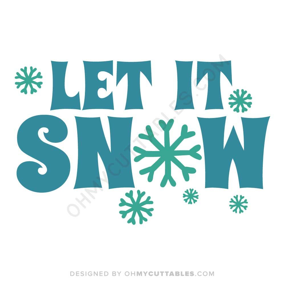 Let It Snow Svg Free File Design Ohmycuttables Free Svg Svg Free Files Christmas Svg Files