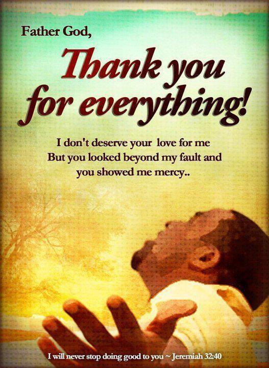 GOD and giving thanks | God loves you, Praise god, Prayer ...