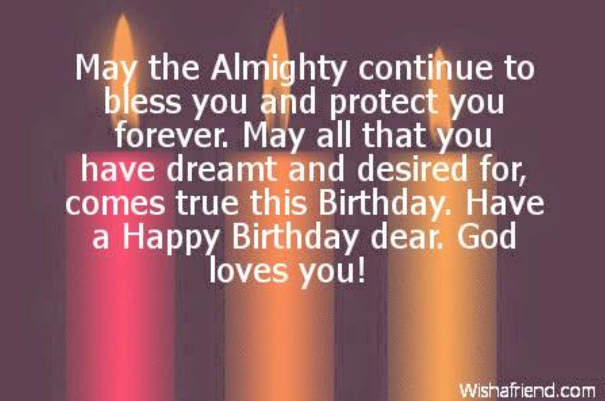 Happy Birthday Quotes For Friends Christian Birthday Wishes Happy Birthday Wishes For A Friend