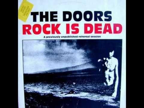 The Doors Rock Is Dead The Doors Jim Morrison Jim Morrison Blues Rock