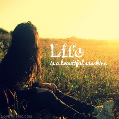 Life is a beautiful sunshine life quotes quotes quote beautiful