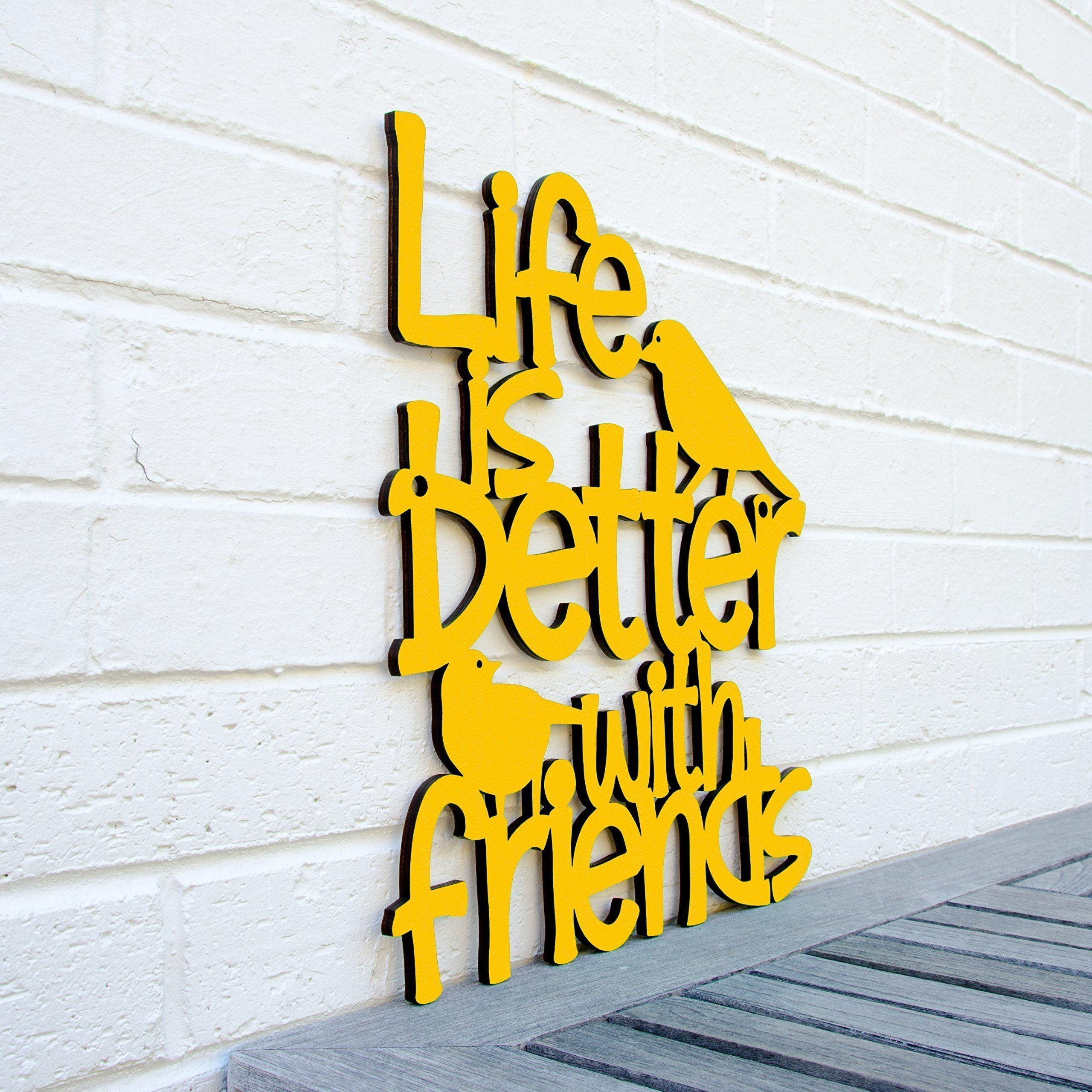 Life Is Better With Friends Wood Sign - Living Room Wall Art- Bff ...