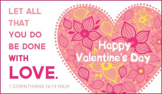 Schön Free 1 Cor 16:14 NKJV ECard   EMail Free Personalized Valentineu0027s Day Cards  Online