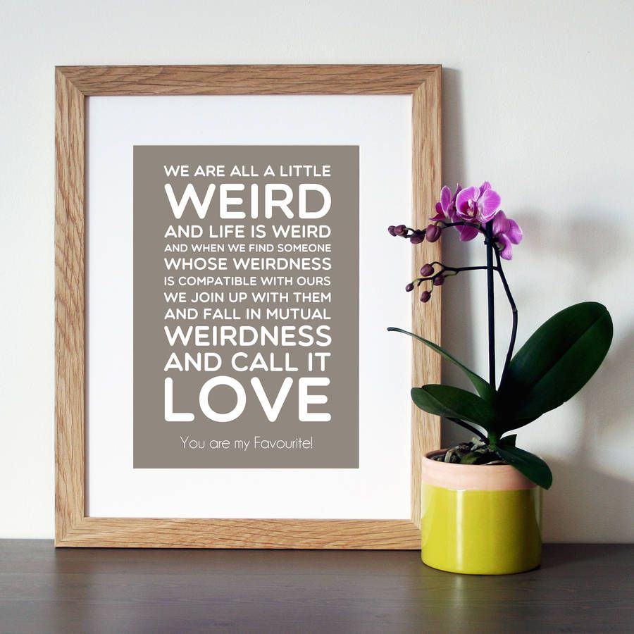 Dr Seuss Weird Love Quote Poster Personalised Dr Seuss 'weird' Quote Print  Dr Seuss Weird Quote