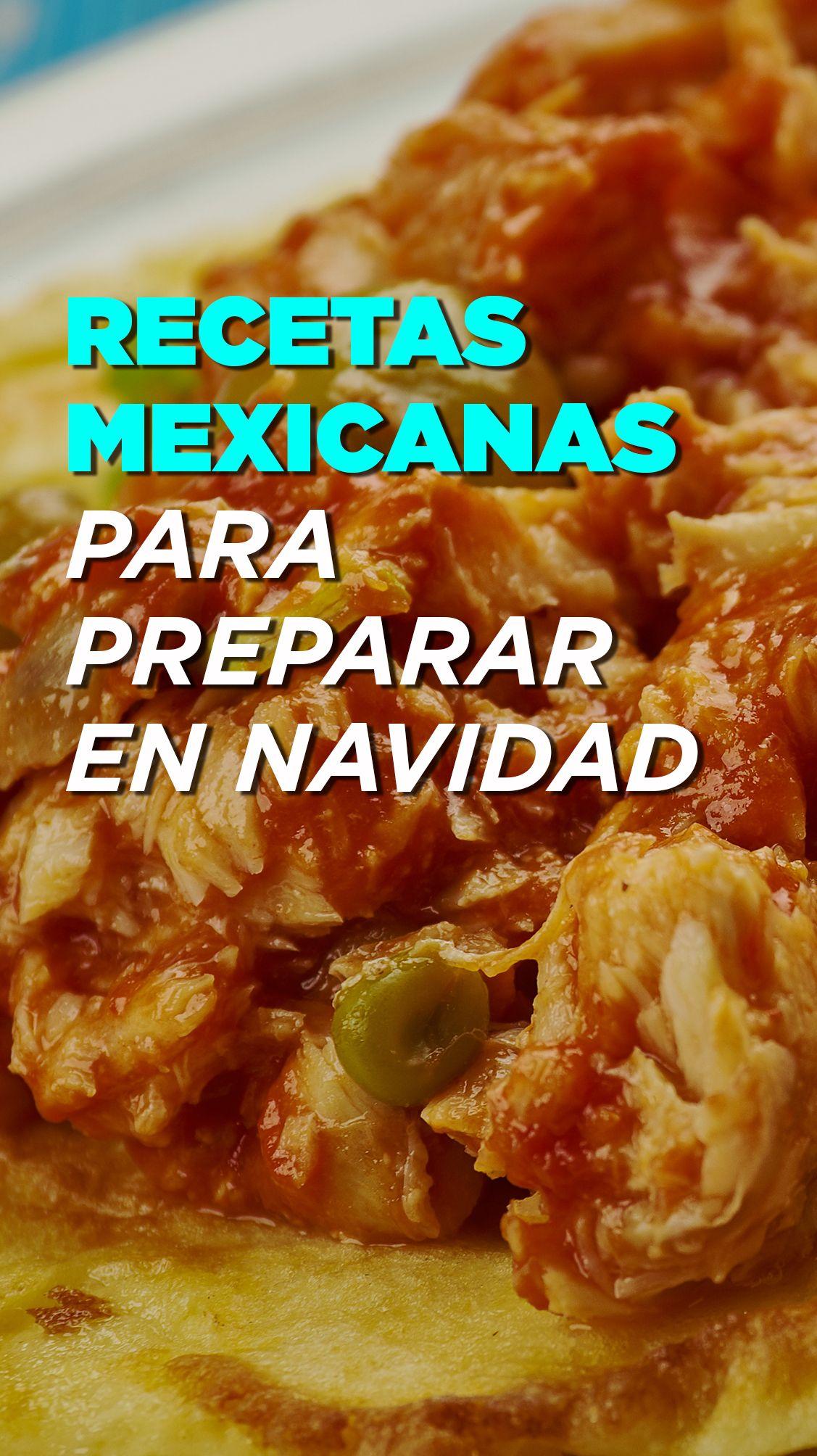 Superior 6 Recetas Mexicanas Para Preparar En Navidad, Año Nuevo Y Reyes #recetas # Navidad #recipes