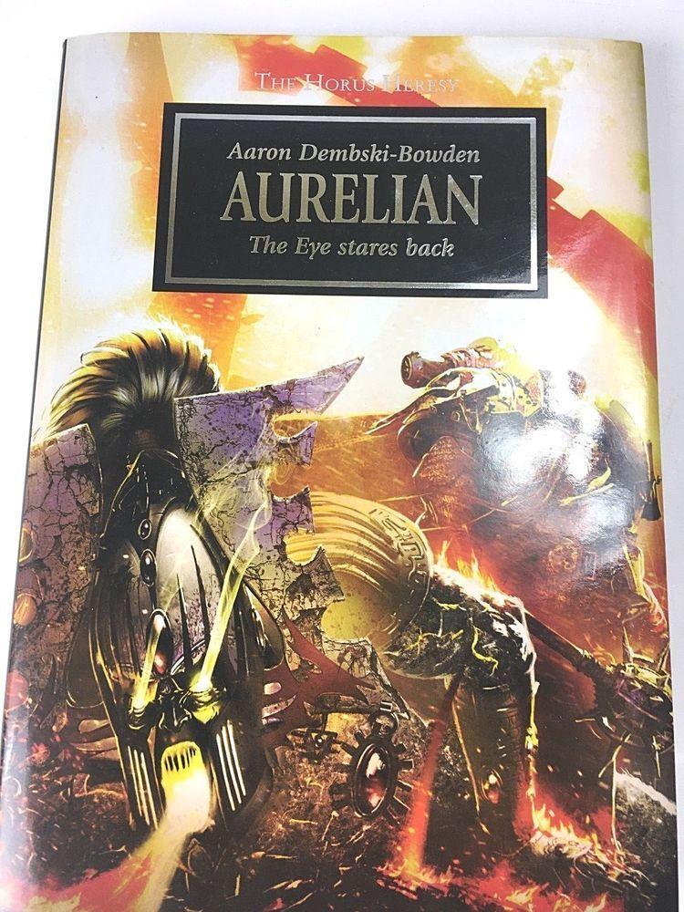 Warhammer 40k Aurellian Eye Stares Back Hardcover 1st Ed