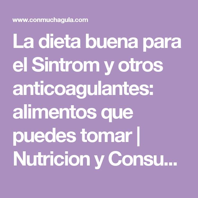 Dieta para gente con sintrom