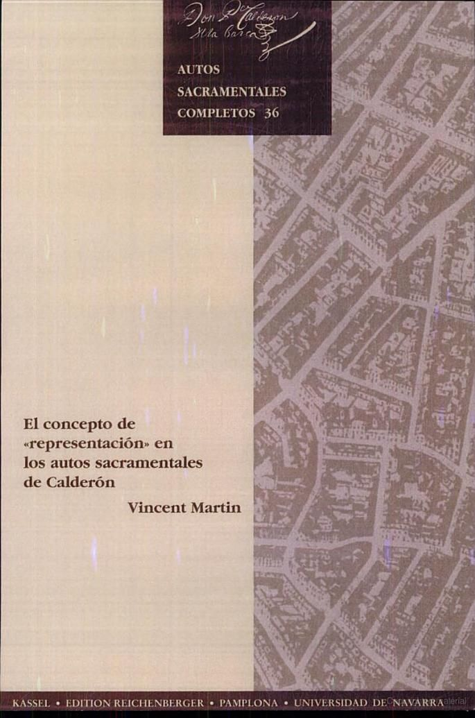 "Professor Martin's ""El concepto de representación en los autos sacramentales de Calderón"", on Google Books: https://books.google.com/books?id=LKR_LsDeCEgC&pg=PA27&dq=el+concepto+de+representacion+en+los+autos&hl=en&sa=X&ved=0CCcQ6AEwAGoVChMI5t310cTHxwIVwYwNCh2TJwWd#v=onepage&q&f=false  y por si acaso, mi página web: http://www.vincentmartinsdsu.com"